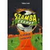 Fabula Stúdió Szamba Csapat - Az elrabolt csodacsatár