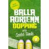 Ciceró Könyvstúdió Balla Adrienn 2. - Dopping