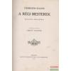 Fromentin Eugéne - A régi mesterek - Belgium - Hollandia
