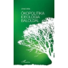 L'Harmattan Kiadó Ökopolitika, ideológia, baloldal