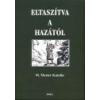 Eltaszítva a hazától - M. Mester Katalin