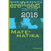 - EMELT SZINTÛ ÉRETTSÉGI 2015 - MATEMATIKA - KIDOLG. SZÓBELI TÉTELEK
