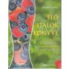 Bioenergetic Kiadó Élő italok könyve