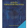 Édesvíz Kiadó Az élet virágának ősi titkai 1-2 kötet