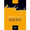 Lazi Könyvkiadó Németh László: Iszony