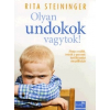 Dialóg Campus Kiadó Rita Steininger: Olyan undokok vagytok! - Ahogy a szülők a gyermeki konfliktusokat megoldhatják