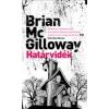 Gabo Könyvkiadó Brian McGilloway: Határvidék