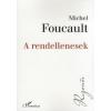 Michel Foucault A rendellenesek