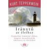 Kurt Tepperwein Iránytű az élethez