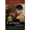Szepes Mária Corinna története