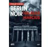 Philip Kerr Berlin Noir - Halálos március regény