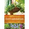 Bioenergetic Kiadó Marie-Claude Paume-Ehető vadnövények (Új példány, megvásárolható, de nem kölcsönözhető!)