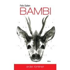 Móra Kiadó Felix Salten-Bambi (Új példány, megvásárolható, de nem kölcsönözhető!) gyermek- és ifjúsági könyv