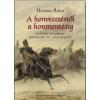 HERMANN RÓBERT - A HONVESZTÉSTÕL A HONMENTÉSIG