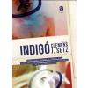SETZ, CLEMENS J. - INDIGÓ