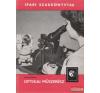 Műszaki Könyvkiadó Optikai műszerész műszaki könyv