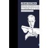 HUIZINGA, JOHAN - HOGYAN HATÁROZZA MEG A TÖRTÉNELEM A JELENT? - VÁLOGATOTT ÍRÁSOK (1915-1943)