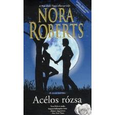 Harlequin Magyarország Nora Roberts: Acélos rózsa - A Hold árnyéka 3. irodalom