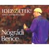 NÓGRÁDI BENCE - IDÉZ(Z)ZETEK! - YOU CAN QUOTE ME