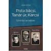 Léner Péter Pista bácsi, Tanár úr, Karcsi