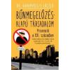 dr. Garamvölgyi László Bűnmegelőzés-Alapú társadalom