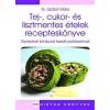 Springmed Kiadó G. Szabó Klára: Tej-, cukor- és lisztmentes ételek recepteskönyve - Gyakorlati tanácsok kezdő paleósoknak