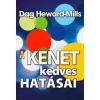 HEWARD-MILLS, DAG - A KENET KEDVES HATÁSAI