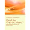 L'Harmattan Kiadó Metafizika Magyarországon? Konferenciaelőadások Weissmahr Béla filozófiai örökségéről