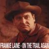 Frankie Laine On the Trail Again CD