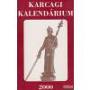 Déryné Művelődési és Ifjúsági Központ, Karcag Karcagi kalendárium 2000