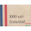 Tankönyvkiadó Vállalat 1000 szó franciául