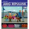 - GÉVAI CSILLA - AMÍG REPÜLÜNK