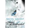 Jaffa Kiadó Rachel Vincent: Add a lelkedet - Sikoltók 4. irodalom