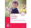 Móra GYEREKKORI AGRESSZIÓ / AZ ERŐSZAKOS VISELKEDÉS KEZELÉSE gyermek- és ifjúsági könyv