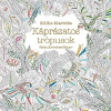 Libri Könyvkiadó Millie Marotta: Káprázatos trópusok - Kalandos színezőkönyv