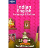 Lonely Planet Indian English Language and Culture