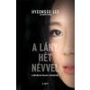 Libri Kiadó Hyeonseo Lee-A lány hét névvel (Új példány, megvásárolható, de nem kölcsönözhető!)
