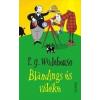 Ciceró Könyvstúdió P. G. Wodehouse: Blandings és vidéke