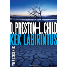 General Press Kiadó Lincoln Child - Douglas Preston: Kék labirintus irodalom