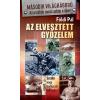 Csengőkert Könyvkiadó Földi Pál: Az elveszett győzelem - Sztálin nagy hadászati balfogása
