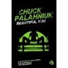 Trubadúr Kiadó Chuck Palahniuk: Beautiful You
