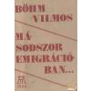 AB Független Másodszor emigrációban