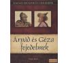 Duna International Árpád és Géza fejedelmek antikvárium - használt könyv