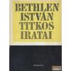 Kossuth Bethlen István titkos iratai