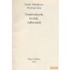 Magyar Helikon Tanulmányok, levelek, vallomások