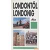 Panoráma Londontól Londonig