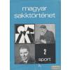 Sport Magyar sakktörténet 2.