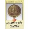Kossuth Az aranybullák százada