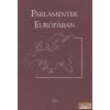 Parlamenti Módszertani Iroda Parlamentek Európában