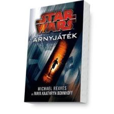 Szukits Kiadó Michael Reaves - Maya Kaathryn Bohnhoff: Star Wars: Árnyjáték irodalom